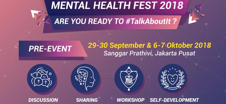 Event Mental Health Fest 2018 Kesehatan Mental Bukanlah Hal Yang Tabu Rumahmillennials Com
